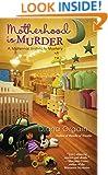 Motherhood is Murder (A Maternal Instincts Mystery)