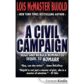 A Civil Campaign (Vorkosigan Saga Book 15) (English Edition)