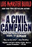 A Civil Campaign (Vorkosigan Saga Book 12)