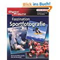 Digital ProLine: Faszination Sportfotografie