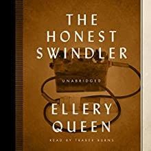 The Honest Swindler Audiobook by Ellery Queen Narrated by Traber Burns