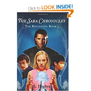 The Sara Chronicles: The Beginning; Book 1