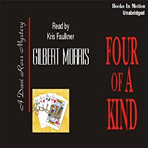 Four of a Kind: Dani Ross Mystery Series #4 | [Gilbert Morris]