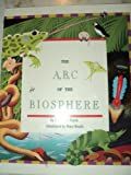 The A, B, C of the Biosphere (Imagine a Biosphere Series)