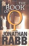 Jonathan Rabb The Book of Q