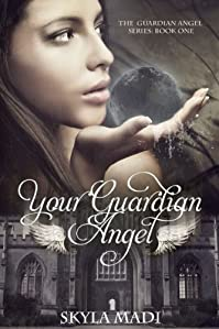 Your Guardian Angel by Skyla Madi ebook deal
