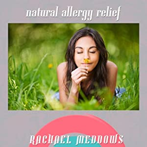 Natural Allergy Relief with Hypnosis and Subliminal | [Rachael Meddows]
