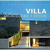 Masterpieces: Villa Architecture + Design (Masterpieces (Braun))