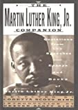 The Martin Luther King, Jr. Companion: Quotations from the Speeches, Essays, and Books of Martin Luther King, Jr.