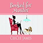 Booked for Murder: An Oceanside Mystery   CeeCee James