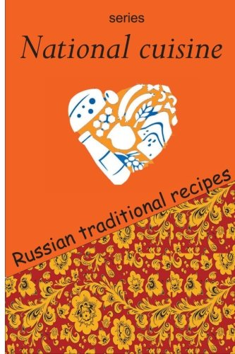 National cuisine (Volume 1) by Danil Kovalchuk