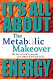 The Metabolic Makeover: It's All About Energy