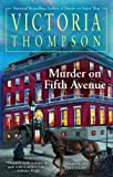 Murder on Fifth Avenue (Gaslight Mystery) (0425247414) by Thompson, Victoria
