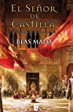 El señor de Castilla  (B de Books) (Spanish Edition)