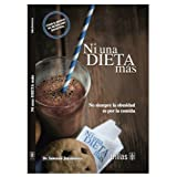 Ni Una Dieta Más, no al Cerebro de Gordo (Spanish Edition)