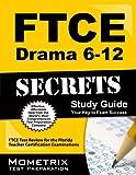 FTCE Drama 6-12 Secrets
