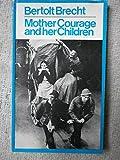 Mother Courage (Modern Plays) (0416630103) by Brecht, Bertolt