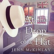 At the Drop of a Hat: Hat Shop Mystery Series, Book 3 | Jenn McKinlay