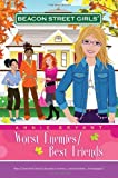 Worst Enemies/Best Friends (Beacon Street Girls #1) (Beacon Street Girls) (Beacon Street Girls (Paperback Unnumbered))