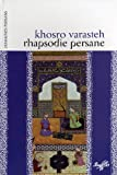 echange, troc Khosro Varasteh - Rhapsodie persane