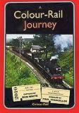 A Colour-Rail Journey. Paul Chancellor & Ron White