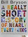 A Really Short History of Nearly Everything Bill Bryson