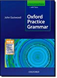 Oxford Practice Grammar Intermediate: With Key Practice-Boost CD-ROM Pack (0194579808) by Eastwood, John