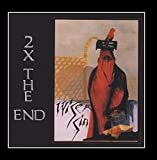 2 X the End by Wiser Sin (2012)
