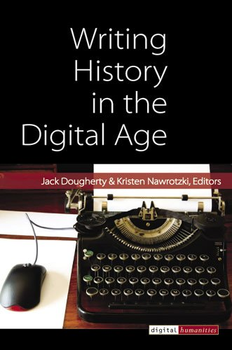 Writing History in the Digital Age
