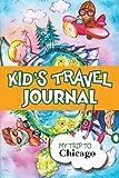 Kids Travel Journal: My Trip to Chicago