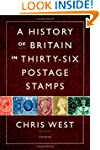 A History of Britain in Thirty-six Po...