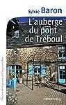 L'Auberge du pont de Tr�boul par Baron