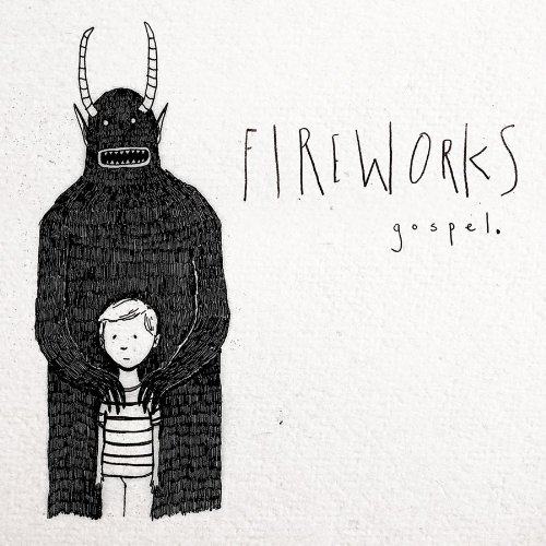 Gospel by Fireworks
