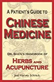 Joel Harvey Schreck Patients Guide to Chinese Medicine