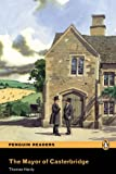 Thomas Hardy The Mayor of Casterbridge: Level 5 (Penguin Readers (Graded Readers))