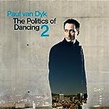echange, troc Van Dyk Paul - The Politics Of Dancing Pt. 2