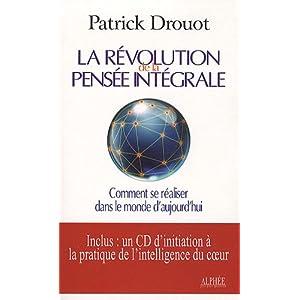 La révolution de la pensée intégrale : Comment se réaliser dans le monde d'aujourd'hui (1CD audio)