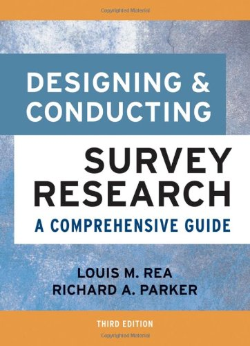 Designing and Conducting Survey Research: A Comprehensive Guide (Jossey Bass Public Administration Series)