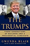 The Trumps: Three Generations of Buil...