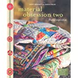 Material Obsession Twoby Kathy Doughty & Sarah...