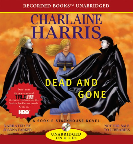 Dead and Gone (The Southern Vampire mystery series)