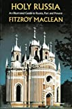 Holy Russia: An Illustrated Guide to Russia Past and Present (0689109482) by MacLean, Fitzroy