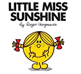 img - for Little Miss Sunshine (Mr. Men and Little Miss) book / textbook / text book