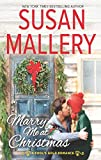 Marry Me At Christmas (A Fool's Gold Novel, Book 19)