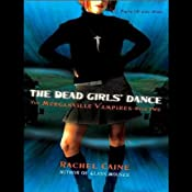 The Dead Girls' Dance: Morganville Vampires, Book 2 | Rachel Caine