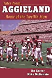 img - for Tales from Aggieland: Home of the Twelfth Man book / textbook / text book
