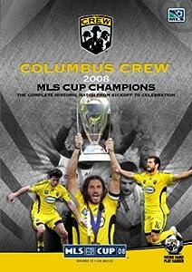 2008 MLS Cup Championship Game: Columbus Crew