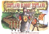 img - for Scotland Bloody Scotland by Frank Renwick (2002-06-04) book / textbook / text book