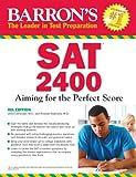 SAT 2400 (Barron's Sat 2400)