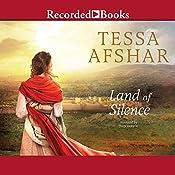 Land of Silence   [Tessa Afshar]